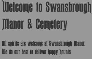 Welcome to Swansbrough Manor